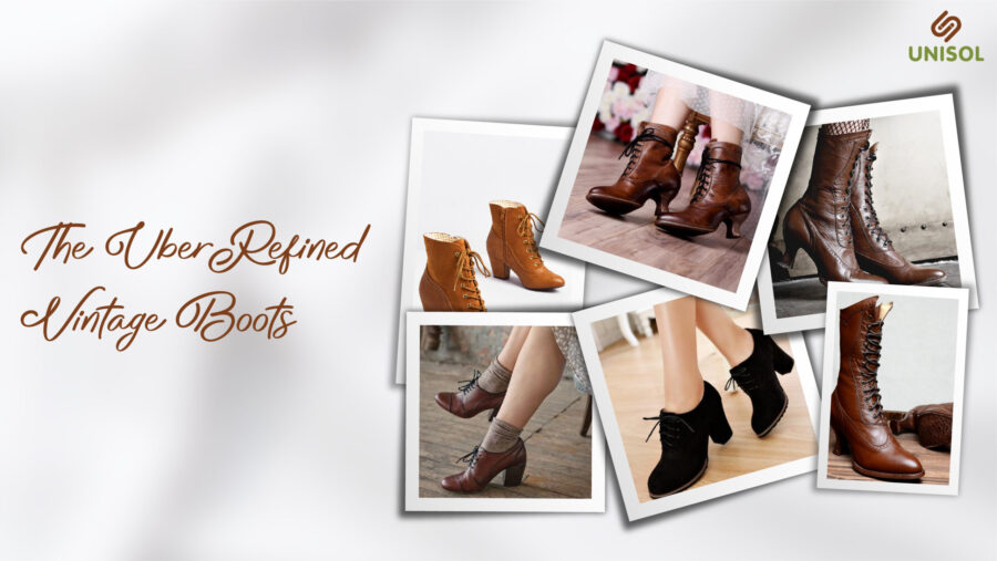 The Uber Refined Vintage Boots